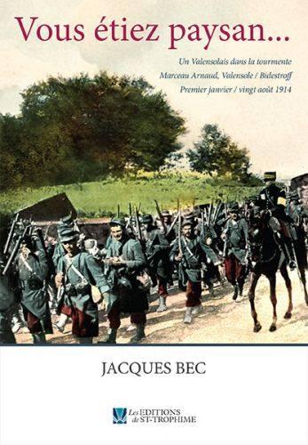 """Le poète Jacques Bec présente son 1er roman :""""Vous étiez paysan"""""""