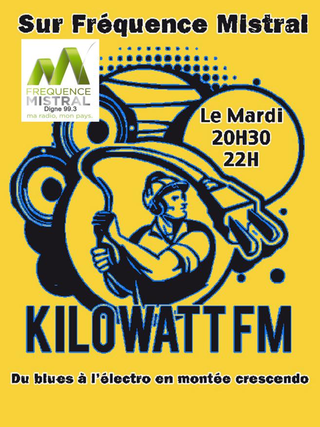 KILOWATT FM - le Mardi de 20h30 à 22h