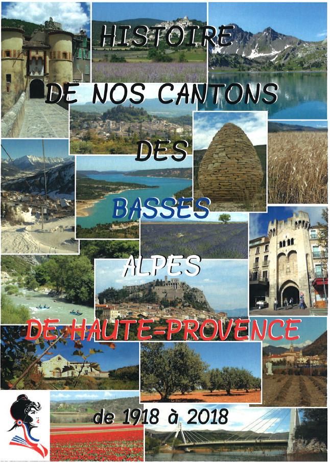 Un ouvrage passionnant sur l'histoire des cantons du 04!