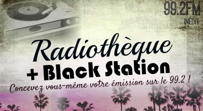 Radiothèque et Black Station se rencontrent !