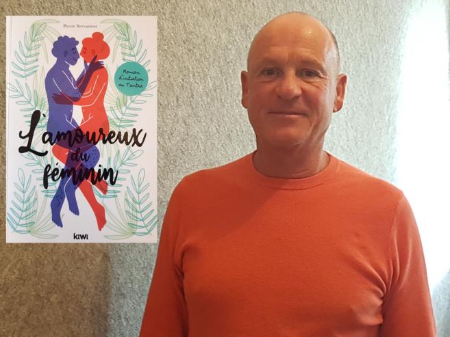 """Pierre Servanton auteur de """"L'amoureux du Féminin"""""""