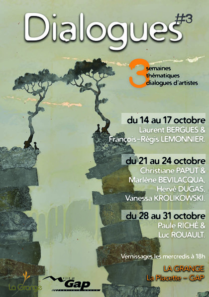 Dialogues d'artistes à la Galerie La Grange à Gap