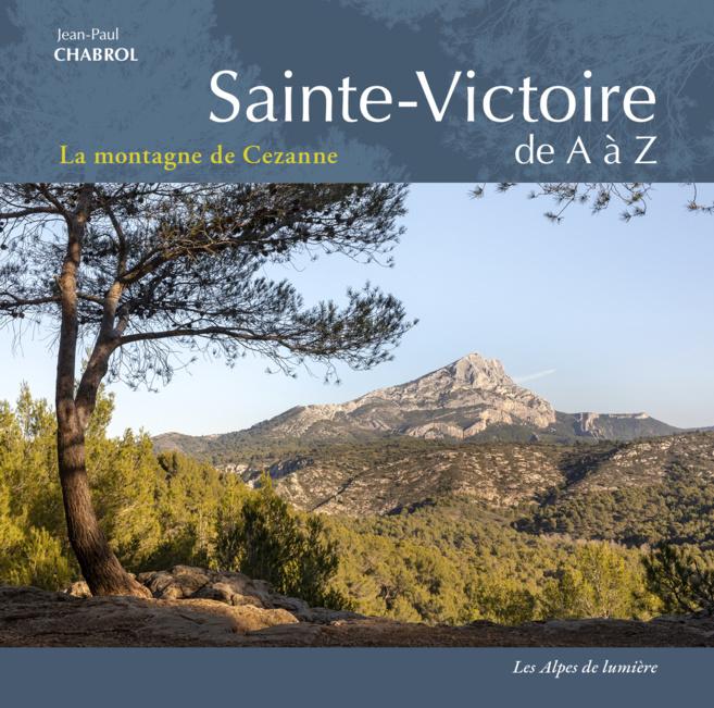 Un dictionnaire «  amoureux » de la Sainte Victoire