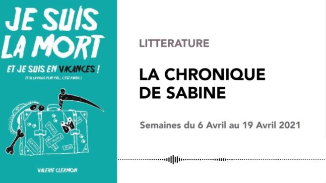 La Chronique de Sabine du 10 Avril 2021