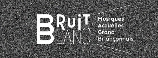 Bruit Blanc va résonner aux sommets du Grand Briançonnais !