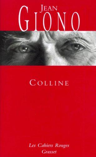Des Coups au Coeur - Colline - Jean Giono
