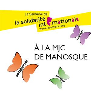 La MJC de Manosque joue la carte de la solidarité internationale.