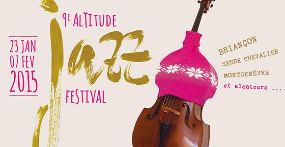 Altitude Jazz Festival, 9ème Edition !!