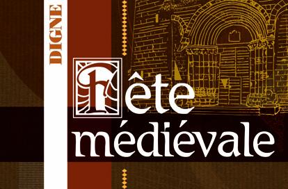 Oyez oyez, la première fête médiévale de Digne c'est ce week-end !