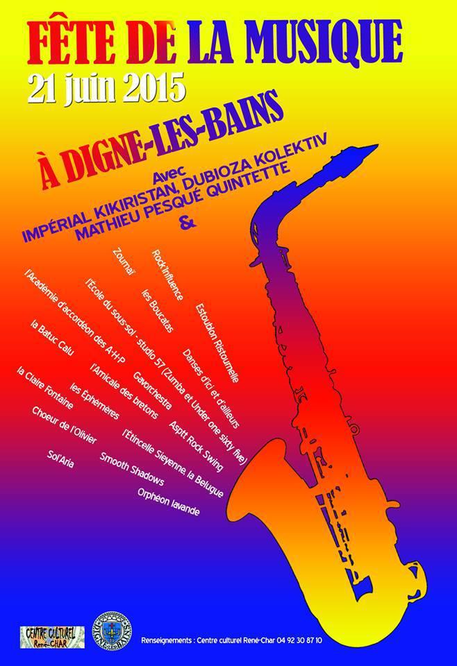 Digne en fête et en musique ce dimanche 21 juin avec 24 groupes