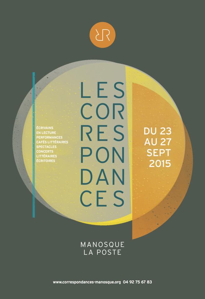 Les Correspondances Manosque - La Poste 2015 - Emission spéciale vendredi 25 septembre 2015.