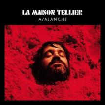 L'album de la semaine: Avalanche de la Maison Tellier