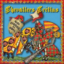Laids crétins des alpes album de la semaine avec Chevaliers crétins