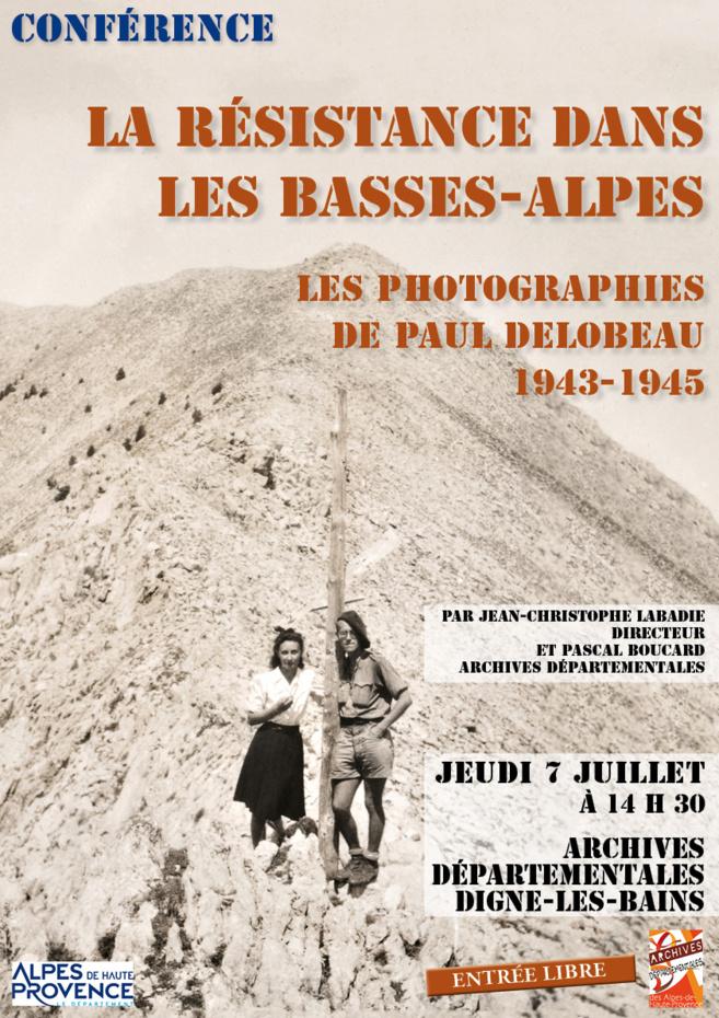 Les photographies de Paul Delobeau nous plongent au cœur de la Résistance bas-alpine