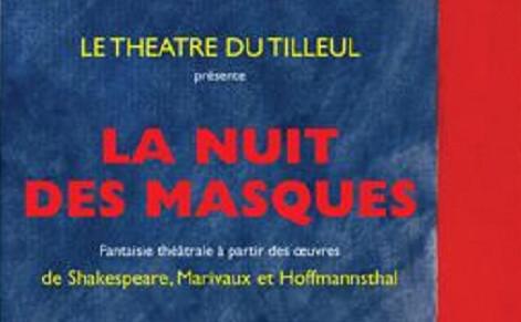 """Shakespeare, Marivaux et Hofmannsthal réunis dans """"La nuit des masques"""""""