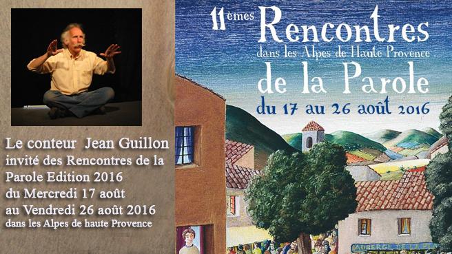Le conteur Jean Guillon sillonne le département des Alpes de haute Provence du 17 au 26 août 2016