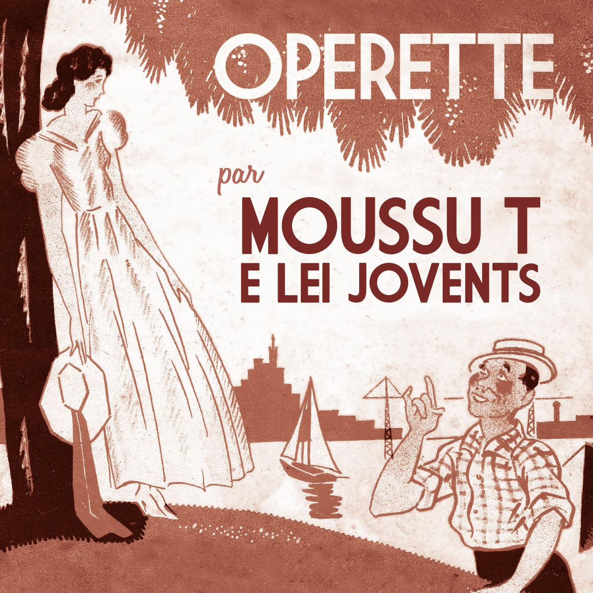 L'opérette marseillaise comme art de vivre