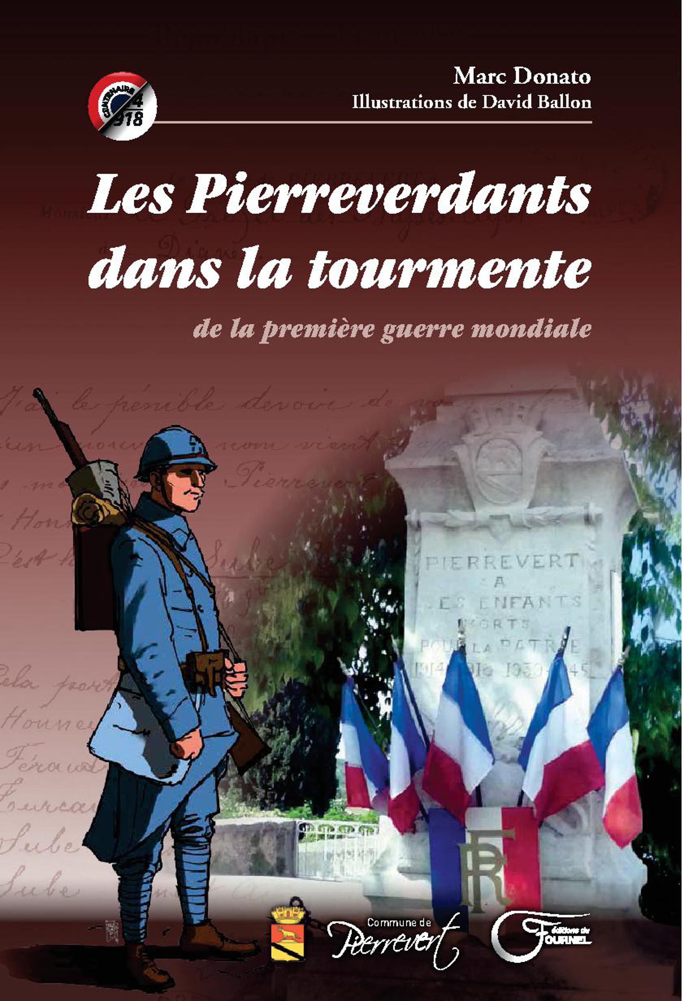Un livre pour rendre hommage aux Pierreverdants morts ou blessés en 14/18