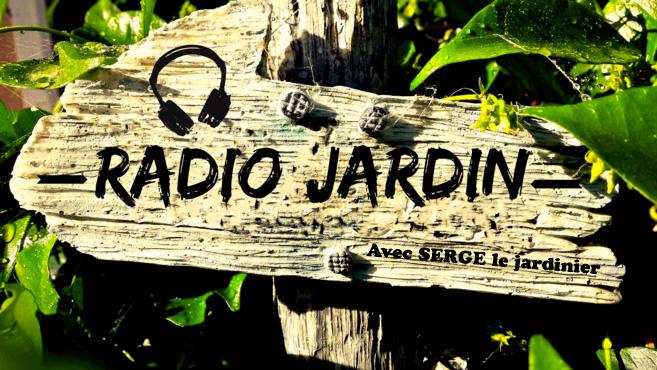 Radio Jardin du 13.06.2017