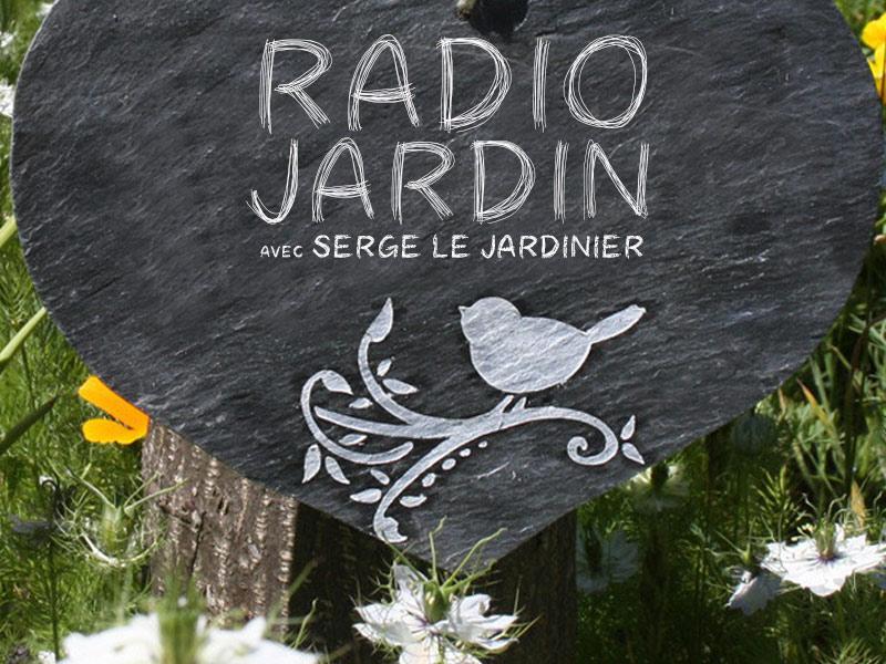 Radio Jardin du 15 Mai 2018