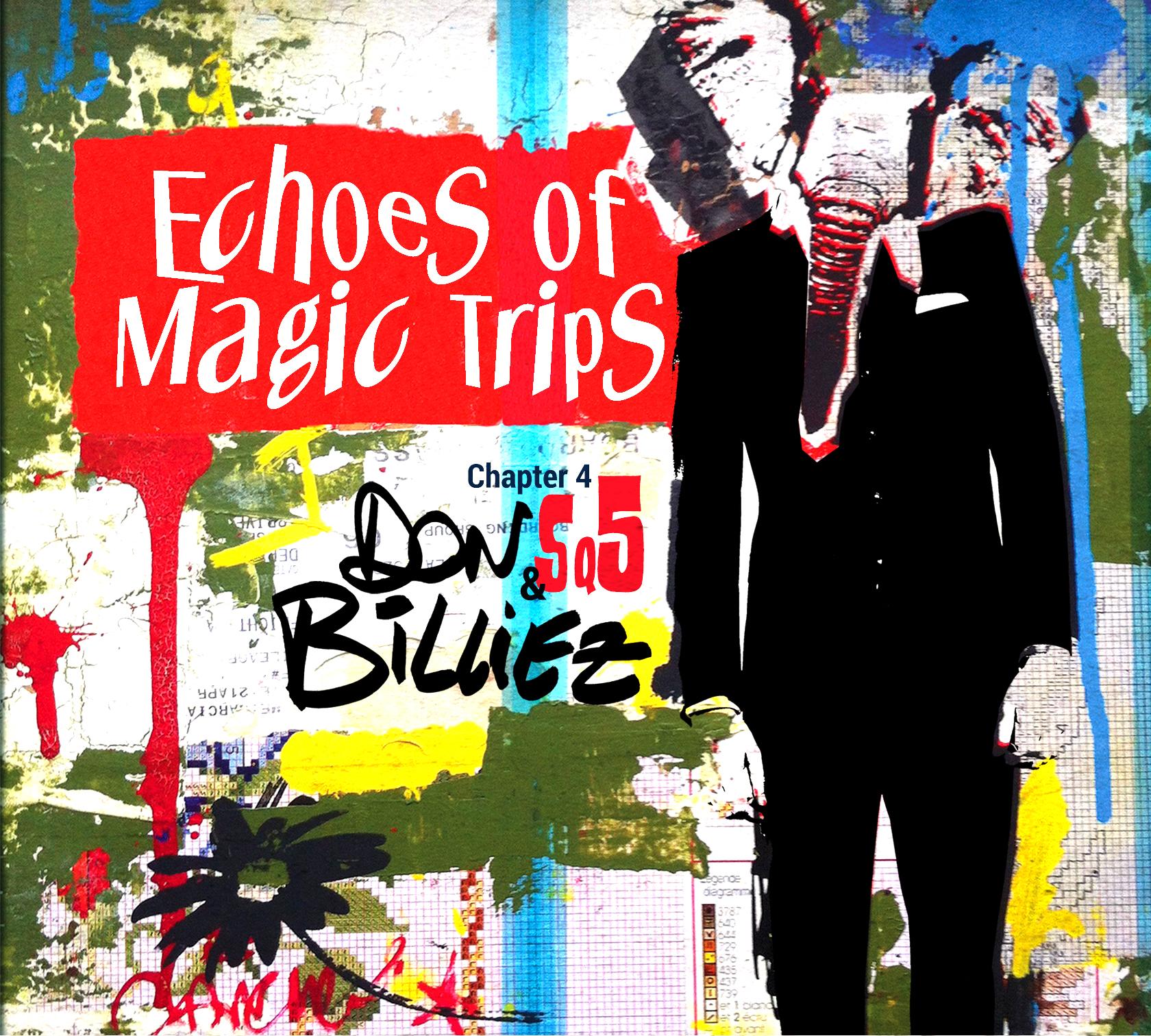 A micros ouverts avec Michel (Don) Billiez : Echoes of Magic Trips, pour un concert à Gréoux