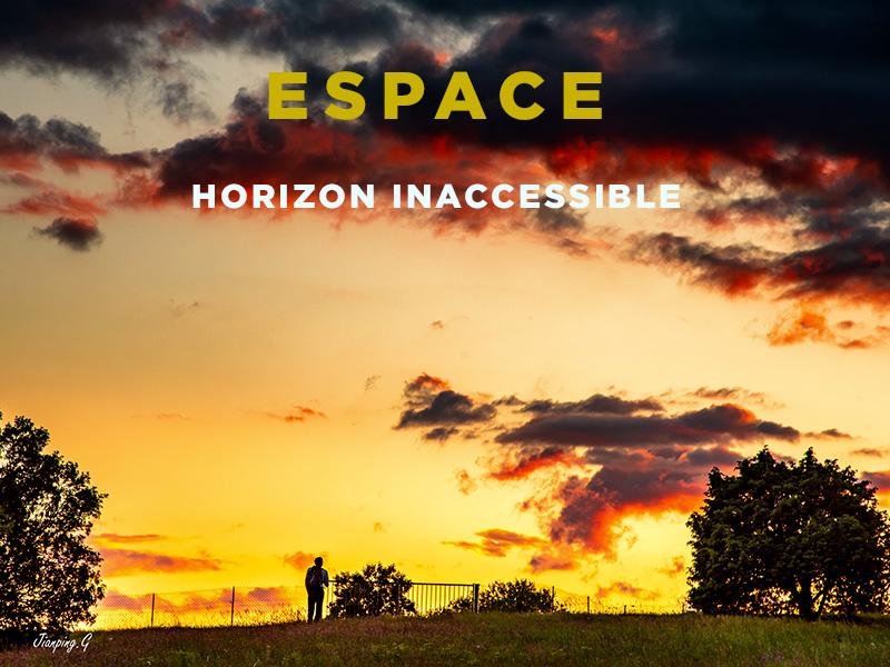 Espace, horizon inaccessible #4