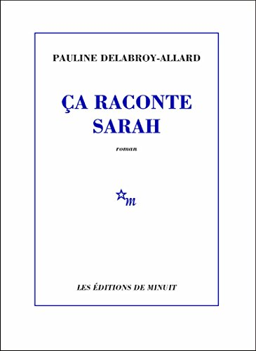 Des Coups au Coeur - Pauline Delabroy Allard - ça raconte Sarah (Anne-Marie)