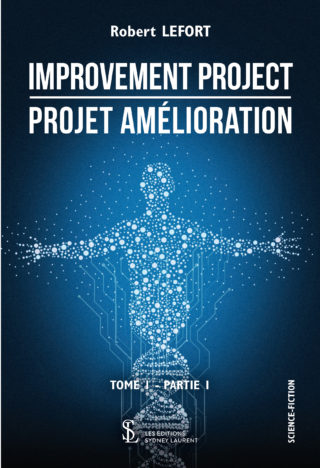 l' Auteur Robert Lefort nous parle de son livre Improvement Project