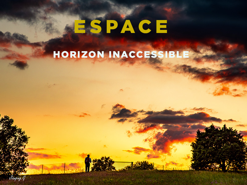 Espace, horizon inaccessible #8