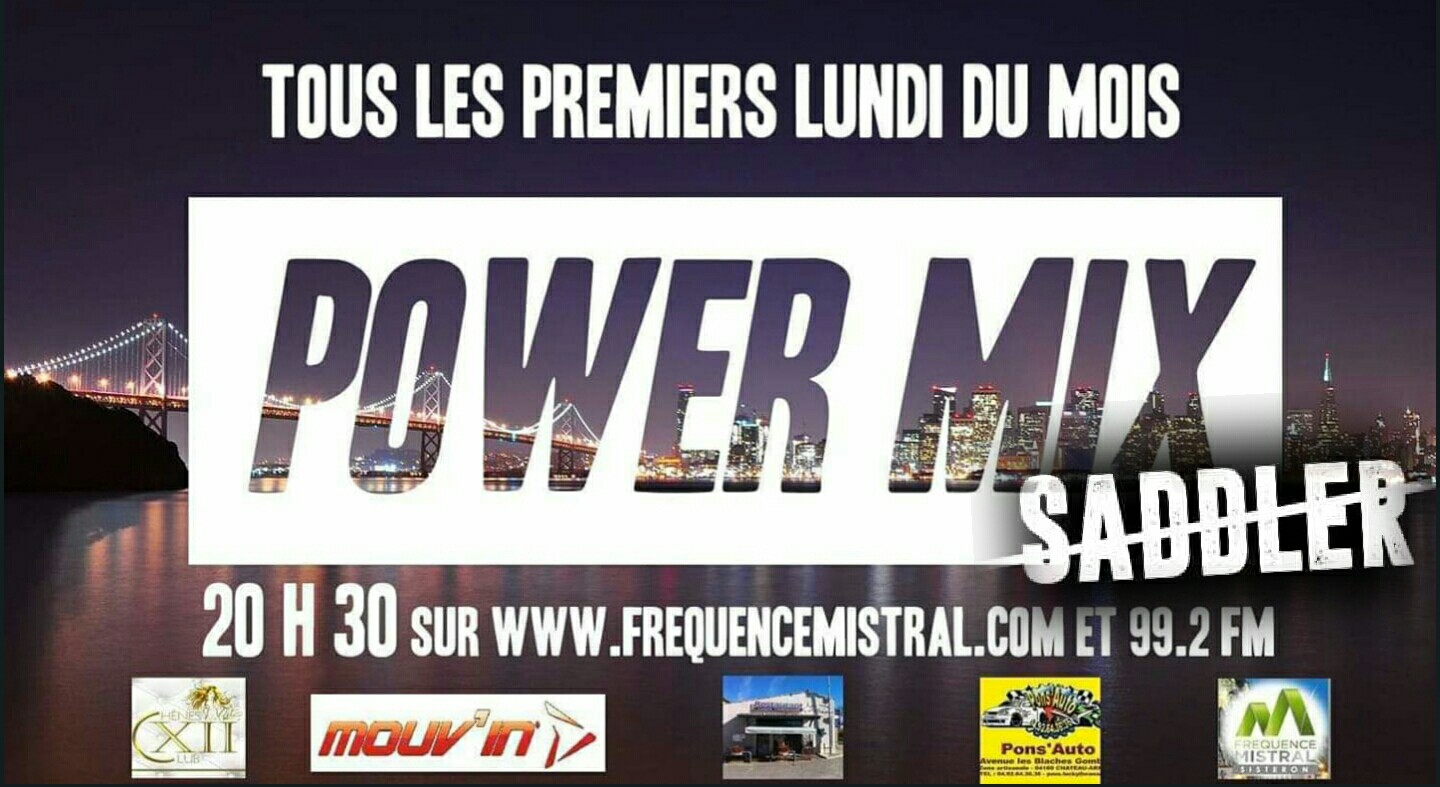 Power mix du lundi 30 septembre avec SADDLER !