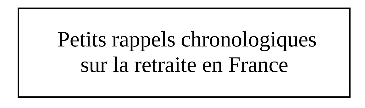 Chronique sur la retraite en France