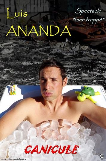 Le show caniculaire de Luis Ananda