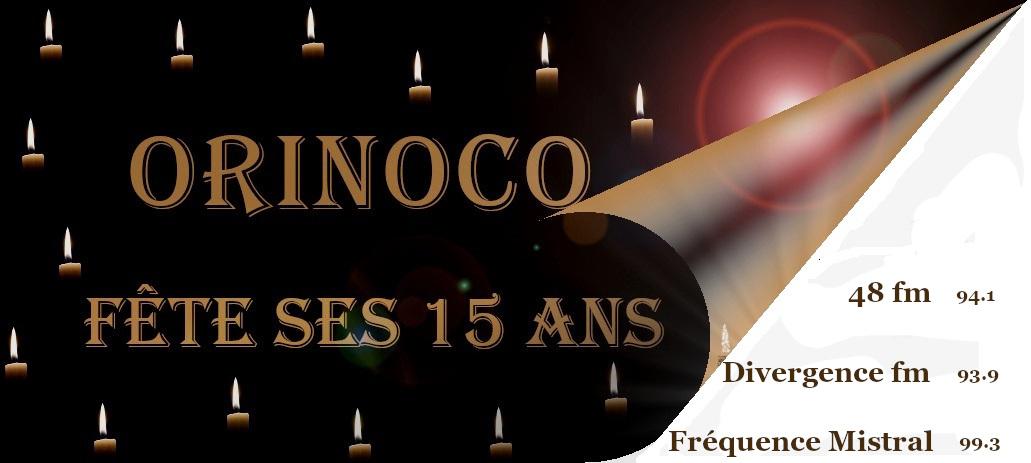 ORINOCO - 15 ANS déjà