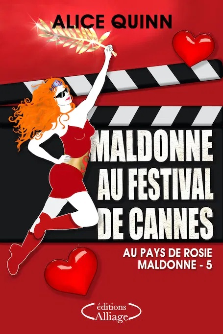 Maldonne au Festival de Cannes - Un roman d'Alice Quinn #7