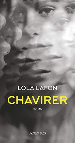 """Des Coups au Coeur - Lola Lafon """"Chavirer"""""""