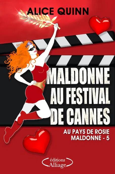 Maldonne au Festival de Cannes - Un roman d'Alice Quinn #22