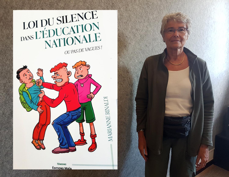 """""""La loi du silence dans l'éducation nationale"""" par Marianne Rinaldi"""