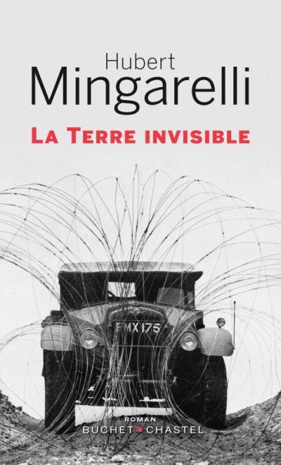 Des coups au Coeur - La terre invisible - Hubert Mingarelli