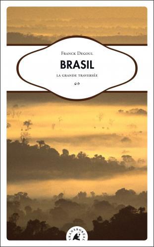 C'est parti pour la grande traversée do Brasil avec un auteur dignois