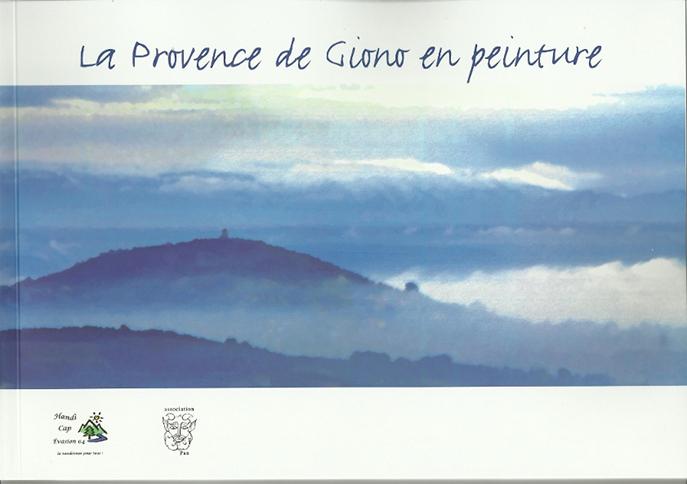 « La Provence de Giono en peintures » s'expose à Digne