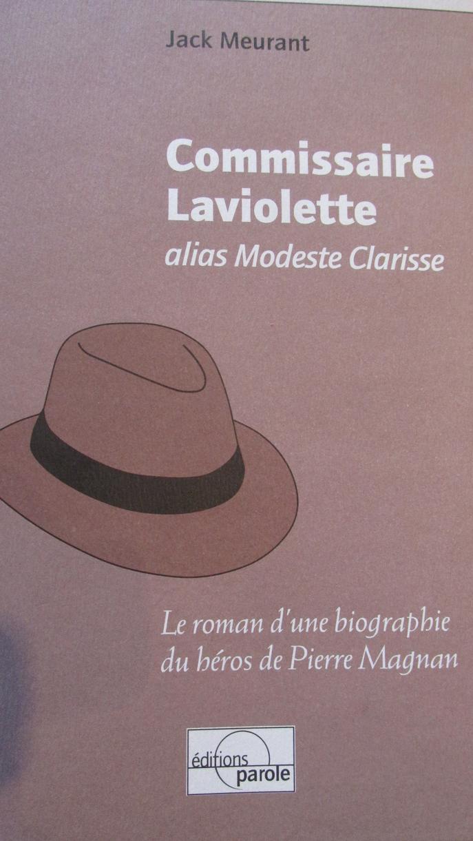Le Commissaire Laviolette a sa biographie.