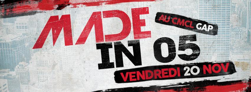 Made In 05 le vendredi 20 Novembre au CMCL