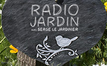 Radio Jardin du 15 Avril 2019