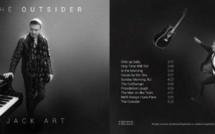 The Outsider : Nouvel album de Jack Art