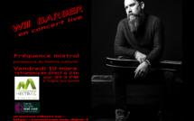 Will Barber en concert à Digne les bains - retransmission en direct sur Fréquence Mistral