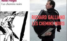 René Frégni/Richard Galliano : Accordéon sur chemins noirs