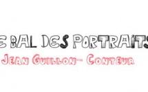 Le Bal des Portraits : Jean Guillon-Conteur
